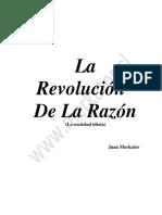 La Revolucion de La Razon Es Otra Razon.