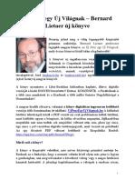Új Pénz Egy Új Világnak - Bernard Lietaer Új Könyve, Bemutató cikk