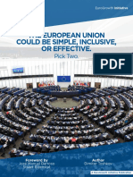 The European Union Could Be Simple, Inclusive, or Effective. Pick Two.