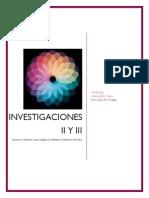 Investigaciones II y III