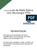 Conceitos de Rede Óptica com Tecnologia FTTH