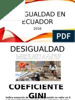 Desigualdad en Ecuador- Realizado Dic 2016