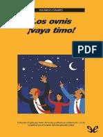 Campo Ricardo Los Ovnis Vaya Timo