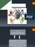 Administración, Proceso, Características, Importancia y Conclusión