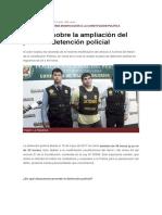 Apuntes Sobre La Ampliación Del Plazo de Detención Policial