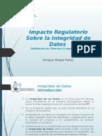 Impacto Regulatorio Sobre La Integridad de Datos (Validación de Sistemas Computarizados)
