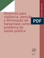 Diretrizes Para Vigilância, Atenção e Eliminação Da Hanseníase Como Problema de Saúde Pública