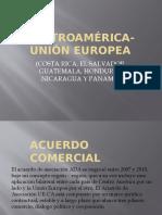 CENTROAMÉRICA-UNIÓN EUROPEA PRESENTACIÓN.pptx
