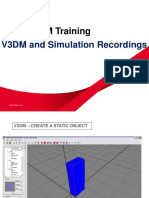 V3DM and Simulation Recordings