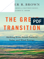 Lester R. Brown Et Al.-the Great Transition_ Shifting From Fossil Fuels to Solar and Wind Energy-W. W. Norton & Co. (2015)