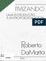 DA MATTA, Roberto; Relativizando - Uma Introdução à Antropologia Social (Parte I)
