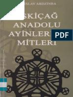 Vladislav Ardzinba - Eskiçağda Anadolu Ayinleri Ve Mitleri