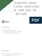 Uma proposta para centralizar práticas DevOps com uso do gitlab (Apresentação)