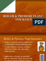 BOILER & PRESSURE PLANT INSURANCE