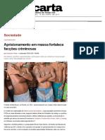 Carta Capital_Aprisionamento em massa fortalece facções criminosas