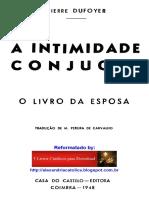 Pierre Dufoyer_A Intimidade Conjugal_O Livro da Esposa_reformatado.pdf
