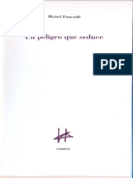 Foucault, Michel - Un peligro que seduce.pdf