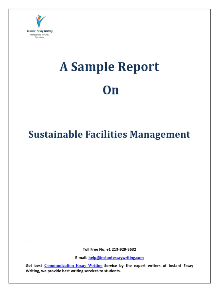 sample report on sustainable facilities management by instant  sample report on sustainable facilities management by instant essay writing net present value strategic management