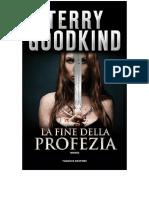 17) La Fine Della Profezia 14 Terry Goodkind-r