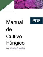 Kit Básico Guia Cultivo Fungico Mantun Grow.