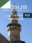 Jésus (PSL), La Vérité Révélée