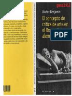WALTER BENJAMIN - El Concepto de Crítica en el Romanticismo Alemán [Ganz1912].pdf