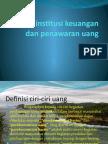 Uang, Institusi Keuangan Dan Penawaran Uang