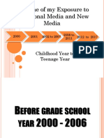 Timeline of My Exposure to Traditional Media and New Media