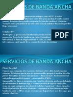 Servicios de Banda Ancha