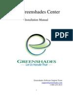 Green Shades Center Installation