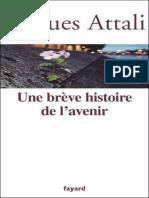 Jacques Attali-Une Brève Histoire de l'Avenir-Fayard (2009)