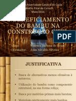 30.05.2016 - o Beneficiamento Do Bambu Na Construção Civil - Apresentação