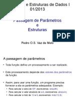 Aula 8 - Passagem de Paramêtros e Estruturas