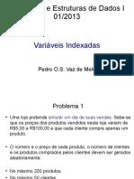Aula 7 - Variáveis Indexadas