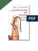 Albano Paco - Los Medicos No Pagan Ni El Cafe