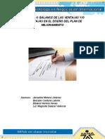 Evidencia 6 Balance de Las Ventajas Yo Desventajas en El Diseño Del Plan de Mejoramiento