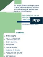 As empresas fazem  plano de negócios na abertura de seus empreendimentos? Uma pesquisa em academias de ginástica de pequeno e médio porte na cidade de São Paulo