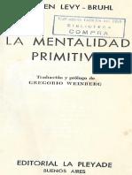 Levy-Bruhl - La Mentalidad Primitiva