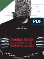 Criminalización de la protesta y de los movimientos sociales. Kathrin Buhl y Claudia Korol (Organizadoras)