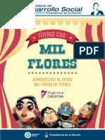 Títeres Con Mil Flores. Introducción Al Oficio Del Teatro de Títeres1