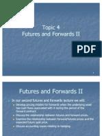 Topic 4 Futures Pricing II