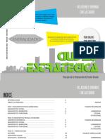 Ciudad Estrategica, Plan Parcial de puente Aranda