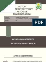 Actos de Administracion y Actos Administrativos