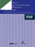 Woortmann & Cavignac (orgs.) - Ensaios Sobre Antropologia Da Alimentação