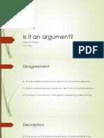 Arguments and Non Arguments