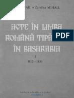 Acte în limba româna tipărite în Basarabia. Volumul 1 (1812-1830) Precedate de Bibliografia tipăriturilor româneşti din Basarabia (BTRB).pdf