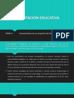 Caracteristicas de Un Proyeto de Orientacion Educativa