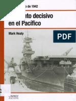 Segunda Guerra Mundial 013. Momento Decisivo en El Pacifico. Midway, Junio 1942 - Healy, Mark