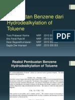 Production of Benzene via the Hydrodealkylation of Toluene