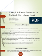 Raleigh & Rosse Group Measures to motivate exceptional service